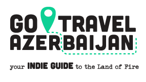 Go Travel Azerbaijan Your indie guide to the Land Of Fire