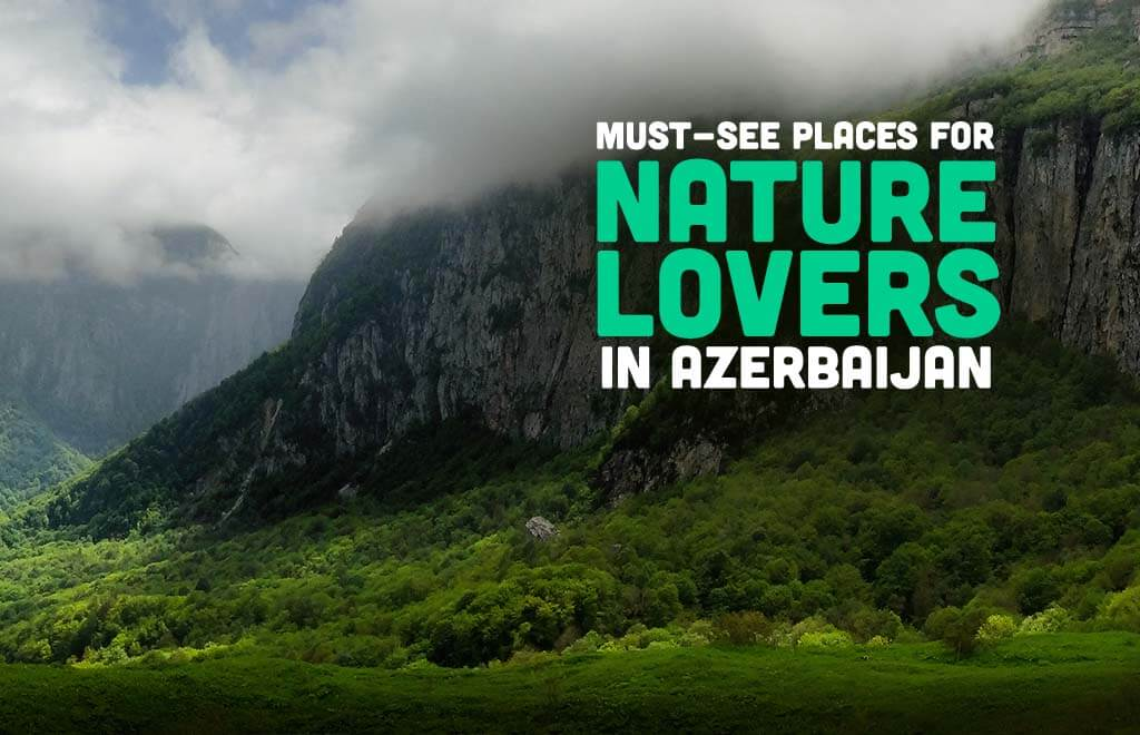 Best Nature in Azerbaijan