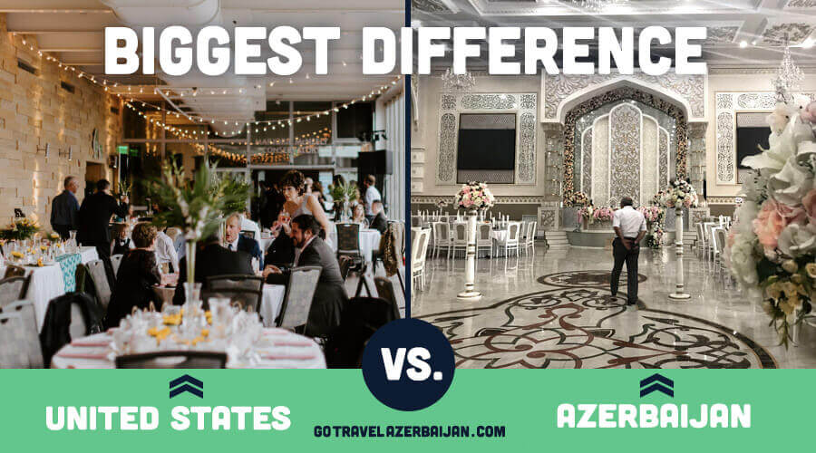 Traditional Azerbaijan wedding compared to traditional united states wedding venue
